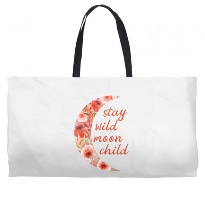 Stay Wild Moon Child Weekender Totes Designed By Sengul