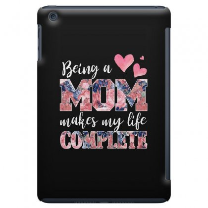 Being A Mom Makes My Life Complete For Dark Ipad Mini Case Designed By Sengul