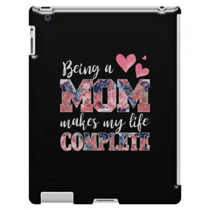 Being A Mom Makes My Life Complete For Dark Ipad 3 And 4 Case Designed By Sengul