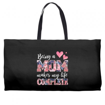 Being A Mom Makes My Life Complete For Dark Weekender Totes Designed By Sengul