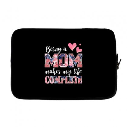 Being A Mom Makes My Life Complete For Dark Laptop Sleeve Designed By Sengul