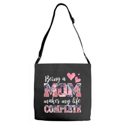 Being A Mom Makes My Life Complete For Dark Adjustable Strap Totes Designed By Sengul