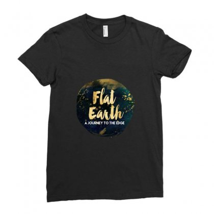 Flat Earth A Journey To The Edge Ladies Fitted T-shirt Designed By Perception
