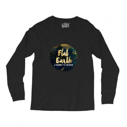 Flat Earth A Journey To The Edge Long Sleeve Shirts Designed By Perception