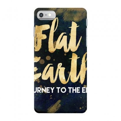 Flat Earth A Journey To The Edge Iphone 7 Case Designed By Perception