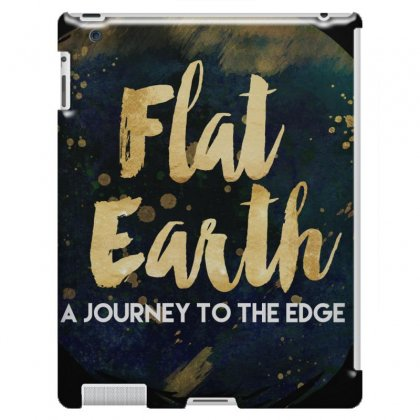 Flat Earth A Journey To The Edge Ipad 3 And 4 Case Designed By Perception