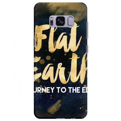 Flat Earth A Journey To The Edge Samsung Galaxy S8 Plus Case Designed By Perception