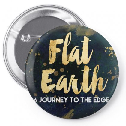 Flat Earth A Journey To The Edge Pin-back Button Designed By Perception
