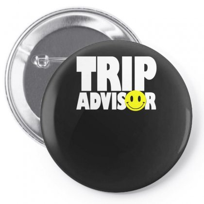 Funny Trip Advisor, Ideal Gift, Birthday Present Pin-back Button Designed By H4syim