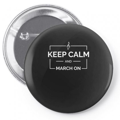 Keep Calm And March On Tshirt Pin-back Button Designed By Hung