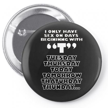 I Only Have Sex, Ideal Gift, Birthday Present Funny Pin-back Button Designed By H4syim