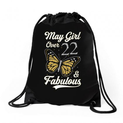 May Girl Over 22 And Fabulous Drawstring Bags Designed By Artees Artwork