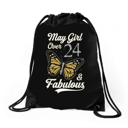 May Girl Over 24 And Fabulous Drawstring Bags Designed By Artees Artwork