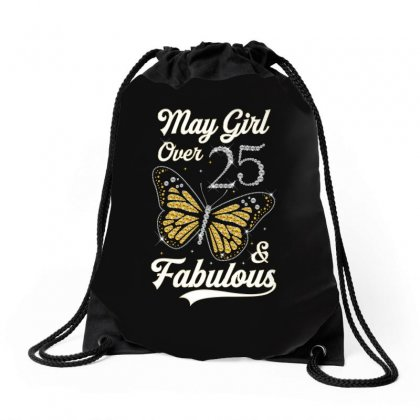 May Girl Over 25 And Fabulous Drawstring Bags Designed By Artees Artwork