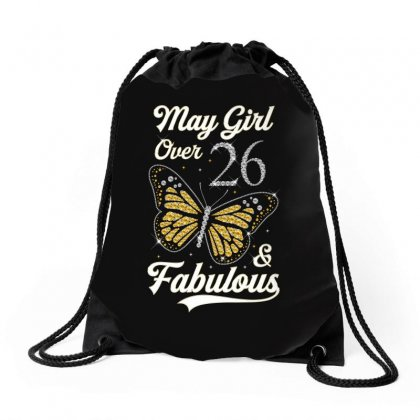 May Girl Over 26 And Fabulous Drawstring Bags Designed By Artees Artwork