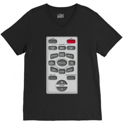 Rude Remote Control, Ideal Funny Birthday Gift Or Present V-neck Tee Designed By H4syim