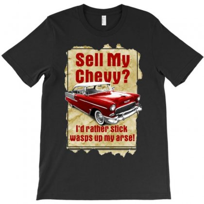 Sell My Chevy Ideal Birthday Gift Or Present T-shirt Designed By H4syim