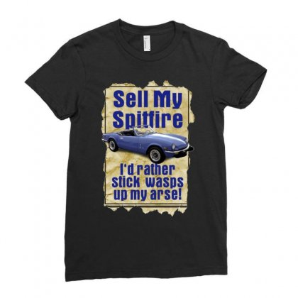 Sell My Spitfire Deal Birthday Gift Or Present Ladies Fitted T-shirt Designed By H4syim