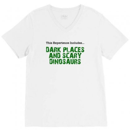 Dark Places And Scary Dinosaurs V-neck Tee Designed By Nurbetulk