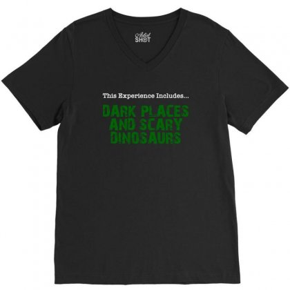 Dark Places And Scary Dinosaurs For Dark V-neck Tee Designed By Nurbetulk