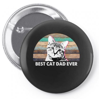 Best Cat Dad Ever For Dark Pin-back Button Designed By Sengul