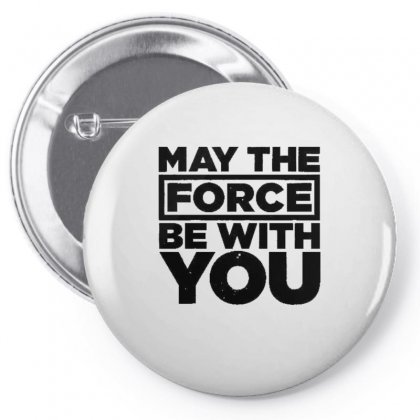 May The Force Be With You Pin-back Button Designed By Vanitty