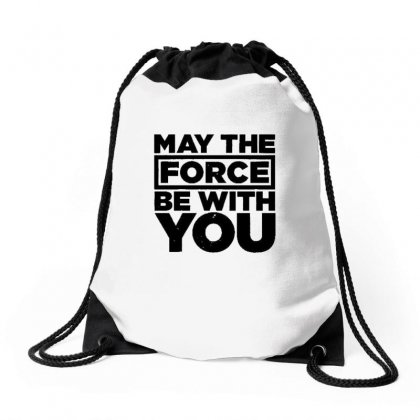 May The Force Be With You Drawstring Bags Designed By Vanitty