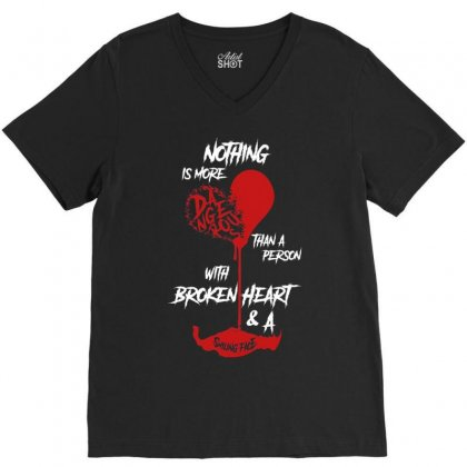 Nothing Is More Than A Person With Broken Heart And A Smiling Face V-neck Tee Designed By Vanitty