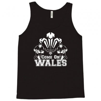 Come On Wales Funny Nations Rugby Tank Top Designed By Acen9