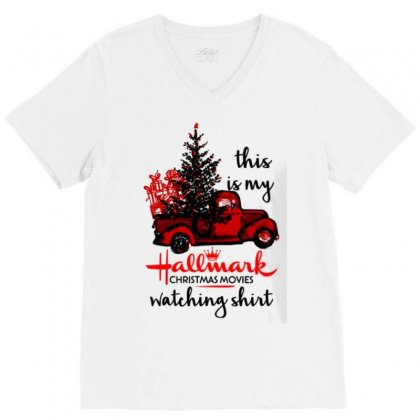 This Is My Hallmark Christmas Movies Watching V-neck Tee Designed By Vanitty