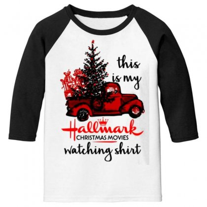 This Is My Hallmark Christmas Movies Watching Youth 3/4 Sleeve Designed By Vanitty