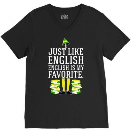 I Just Like English Is My Favorite Funny Tshirt V-neck Tee Designed By Hung