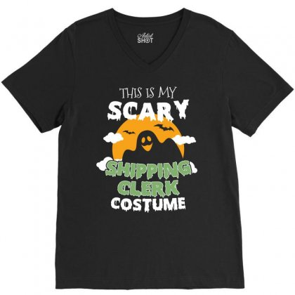 This Is My Scary Shipping Clerk Costume Tshirt V-neck Tee Designed By Hung