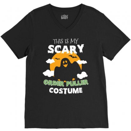 This Is My Scary Order Puller Costume Tshirt V-neck Tee Designed By Hung