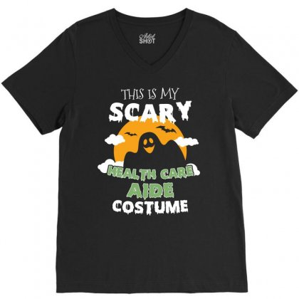 This Is My Scary Health Care Aide Costume Tshirt V-neck Tee Designed By Hung