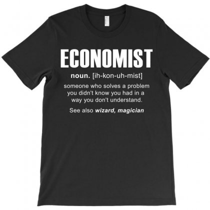 Economist Meaning Tshirt T-shirt Designed By Hung