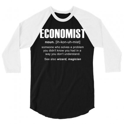 Economist Meaning Tshirt 3/4 Sleeve Shirt Designed By Hung