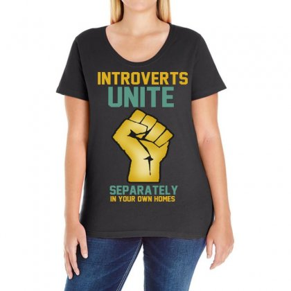 Introverts Unite Separately In Your Own Homes Ladies Curvy T-shirt Designed By Frizidan