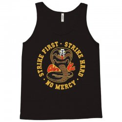 cobra kai   strike first   strike hard   no mercy Tank Top | Artistshot