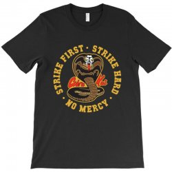 cobra kai   strike first   strike hard   no mercy T-Shirt | Artistshot