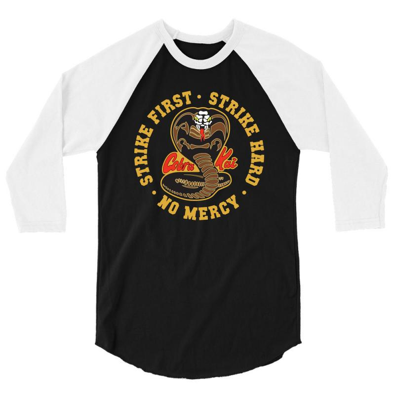 Cobra Kai   Strike First   Strike Hard   No Mercy 3/4 Sleeve Shirt | Artistshot