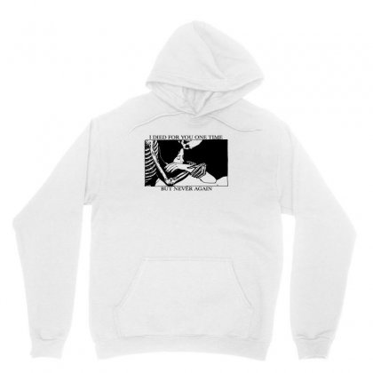 I Died For You One Time Unisex Hoodie Designed By Irawan