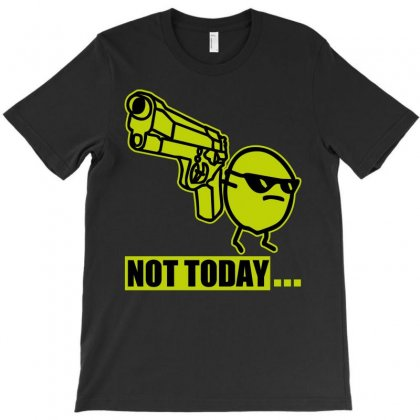 Not Today Potato T-shirt Designed By Silicaexil