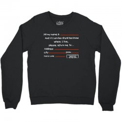 Drunk Address Crewneck Sweatshirt | Artistshot