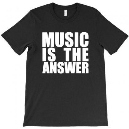 Music Is The Answer T-shirt Designed By Tee Shop