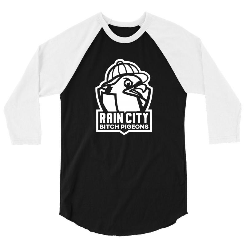 Rain City Bitch Pigeons 3/4 Sleeve Shirt | Artistshot