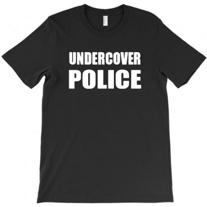 Undercover Police T-shirt Designed By Tee Shop