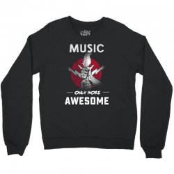 music only more Awesome Crewneck Sweatshirt | Artistshot