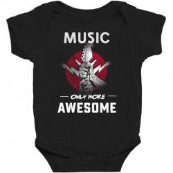 music only more Awesome Baby Bodysuit | Artistshot