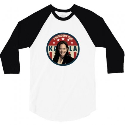 President For Kamala Harris 3/4 Sleeve Shirt Designed By Sengul